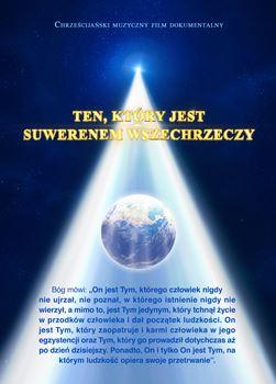 """Chrześcijański muzyczny film dokumentalny, """"Ten, który jest Suwerenem Wszechrzeczy"""""""
