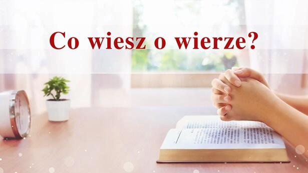 Co wiesz o wierze?